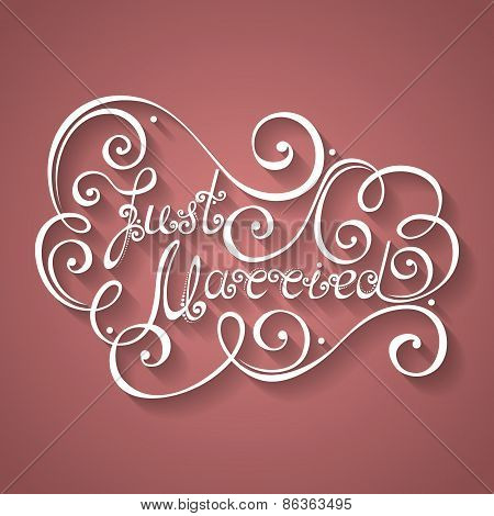 Vector Just Married Inscription, St. Valentine's Day Symbol, Wedding