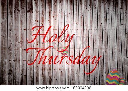 holy thursday against wooden planks