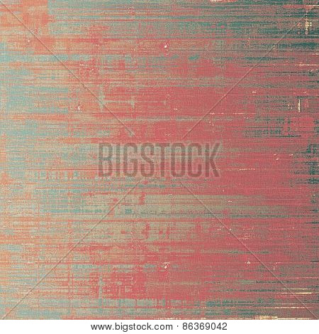 Old scratched retro-style background. With different color patterns: brown; gray; pink
