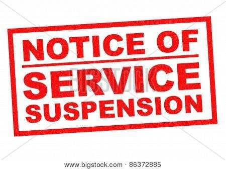 Notice Of Service Suspension