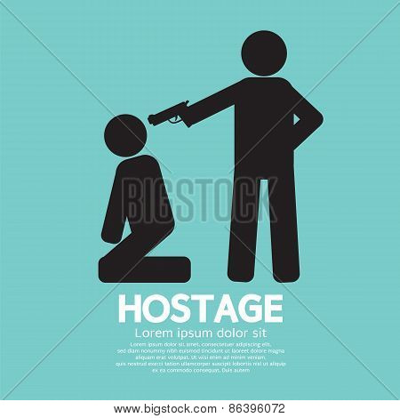 Hostage Graphic Sign.