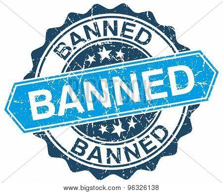 Banned Blue Round Grunge Stamp On White