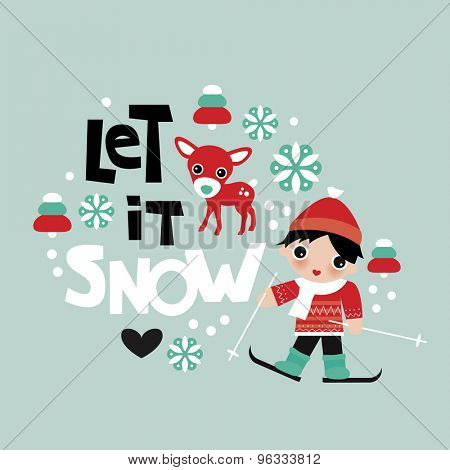 Let it snow winter christmas theme kids reindeer and ski slope boy illustration postcard cover design template in vector