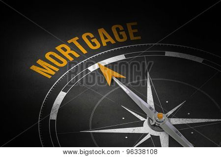 The word mortgage and compass against black wall