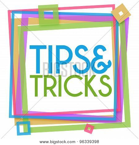 Tips And Tricks Colorful Square Frame