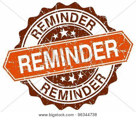 Reminder Orange Round Grunge Stamp On White