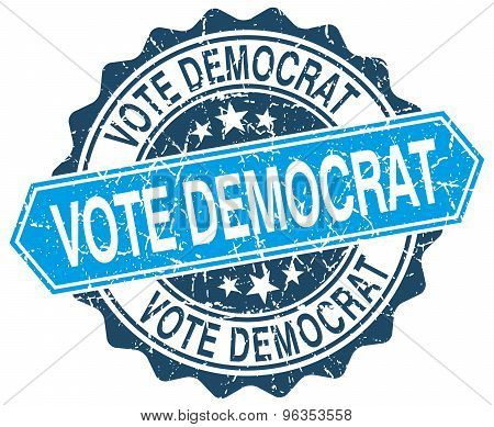 Vote Democrat Blue Round Grunge Stamp On White