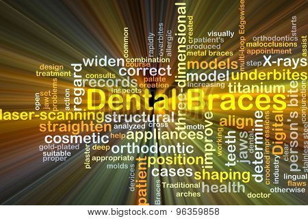 Background concept wordcloud illustration of dental braces glowing light
