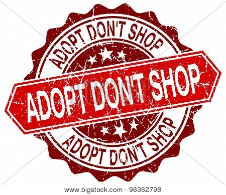 Adopt Don't Shop Red Round Grunge Stamp On White