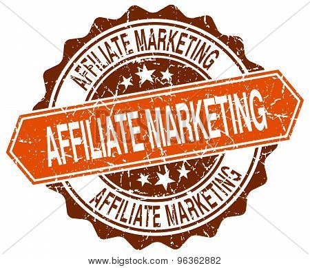 Affiliate Marketing Orange Round Grunge Stamp On White