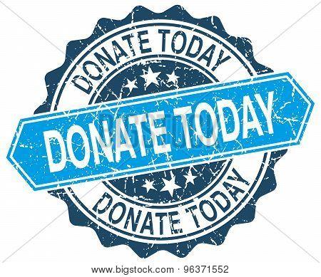 Donate Today Blue Round Grunge Stamp On White