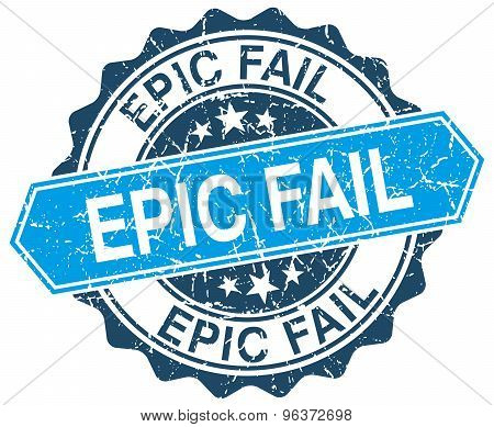 Epic Fail Blue Round Grunge Stamp On White