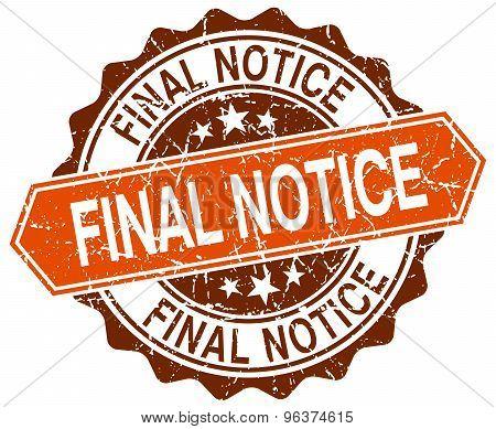 Final Notice Orange Round Grunge Stamp On White