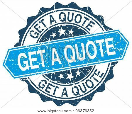Get A Quote Blue Round Grunge Stamp On White