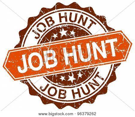 Job Hunt Orange Round Grunge Stamp On White