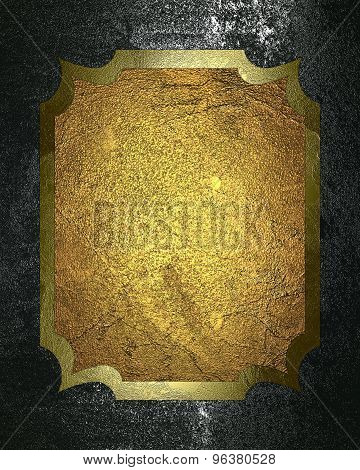 Grunge Metal Background With A Gold Nameplate For Text. Element For Design. Template For Design. Abs