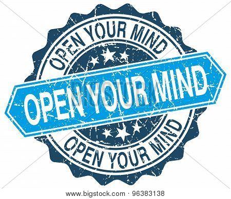 Open Your Mind Blue Round Grunge Stamp On White