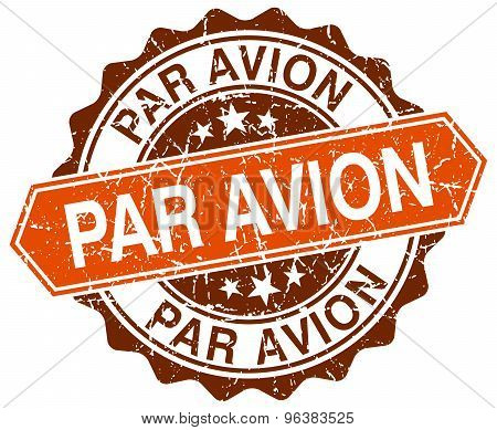 Par Avion Orange Round Grunge Stamp On White
