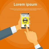 image of cabs  - Taxi Application Hand Use Smart Phone Call Cab Car Flat Vector Illustration - JPG