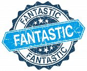 picture of fantastic  - fantastic blue round grunge stamp on white - JPG