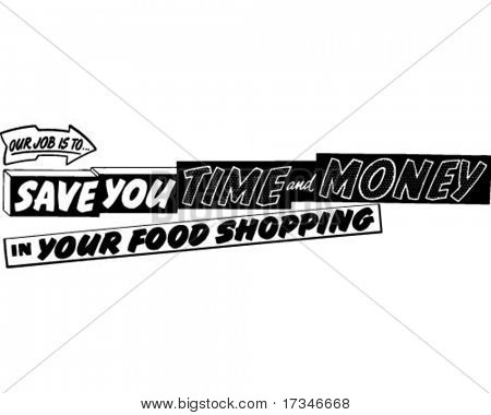 Our Job Is To Save You Time And Money - Ad Banner - Retro Clipart