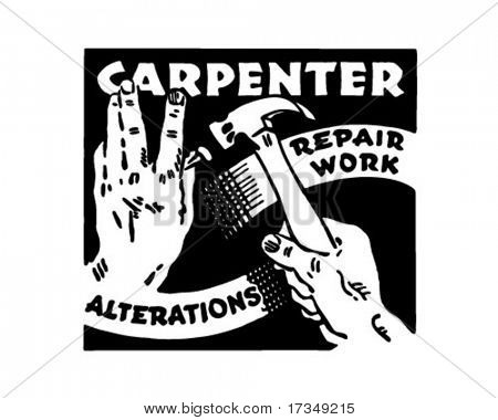 Carpenter Repair Work Alterations - Retro Ad Art Banner