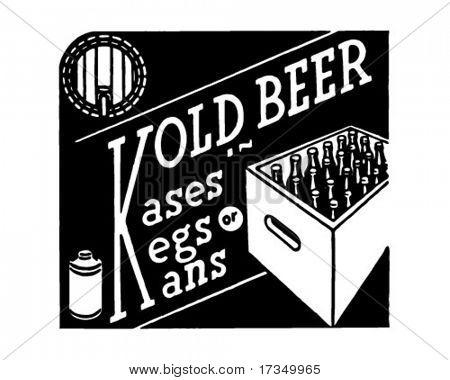 Kold Beer - Kases Kegs Kans - Retro Ad Art Banner