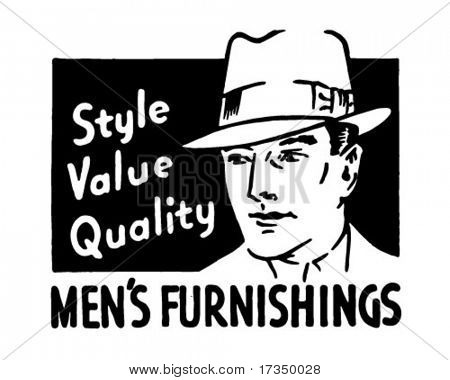 Men's Furnishings - Style Value Quality - Retro Ad Art Banner