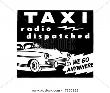 Taxi - Radio Dispatched - Retro Ad Art Banner