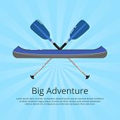 Big Adventure Banner With Kayak And Paddles On Striped Background. Extreme Water Sport, Relaxation O poster
