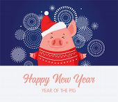 Cute Pig Celebration New Year. Happy Chinese New Year 2019, The Year Of Pig. Christmas Pig On A Fire poster