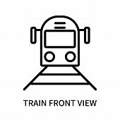 Train Front View Icon Isolated On White Background. Train Front View Icon Simple Sign. Train Front V poster