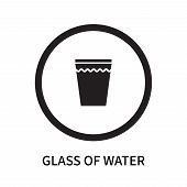 Glass Of Water Icon Isolated On White Background. Glass Of Water Icon Simple Sign. Glass Of Water Ic poster