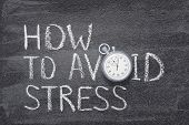 How To Avoid Stress Phrase Written On Chalkboard With Vintage Stopwatch Used Instead Of O poster
