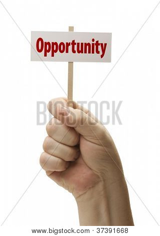 Opportunity Sign In Male Fist Isolated On A White Background.