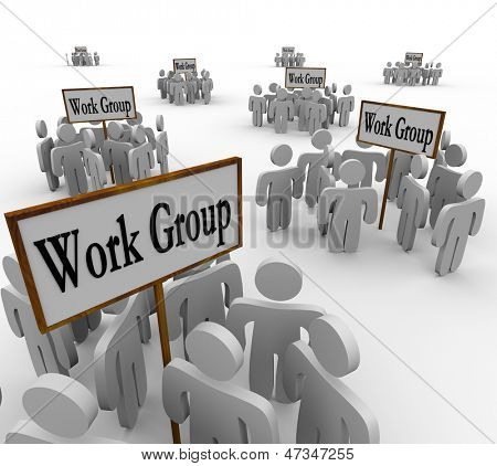 Many groups of workers gathered in teams around signs with the words Work Group to illustrate collaborative working in teams in a company or organization