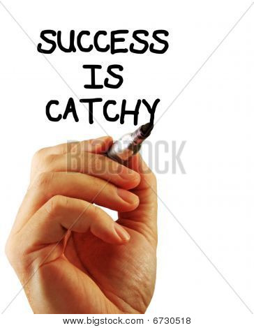 Success Is Catchy