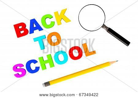 Back To School Sign With Magnifier And Pencil