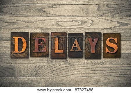 Delays Wooden Letterpress Theme