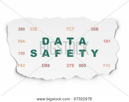 Information concept: Data Safety on Torn Paper background