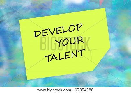 Develop your talent message on yellow note
