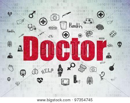 Medicine concept: Doctor on Digital Paper background