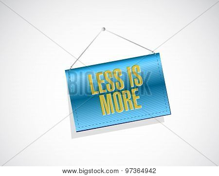 Less Is More Banner Sign Concept