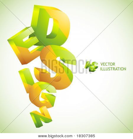 DESIGN. Vector 3d illustration.