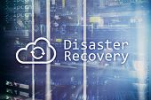 Disaster Recovery. Data Loss Prevention. Server Room On Background poster