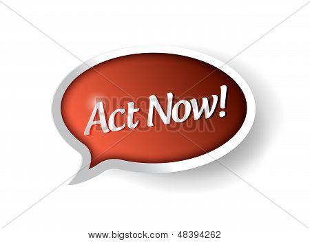 Act Now Bubble Message Communication.