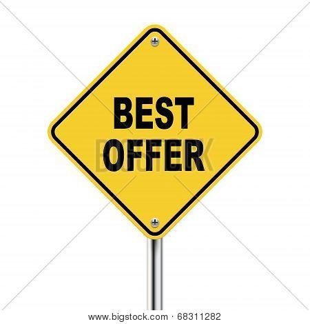 3D Illustration Of Yellow Roadsign Of Best Offer