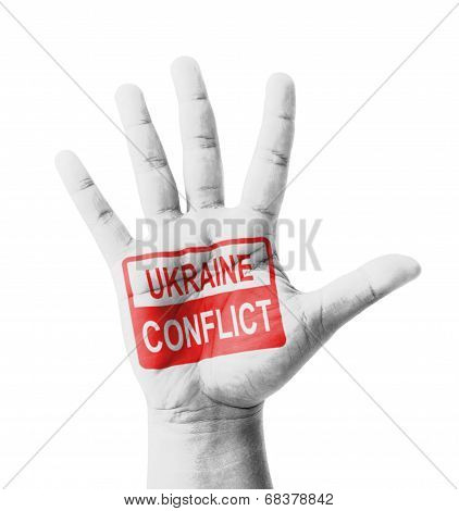 Open Hand Raised, Ukraine Conflict Sign Painted, Multi Purpose Concept - Isolated On White Backgroun