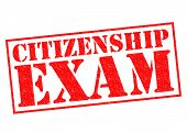 stock photo of citizenship  - CITIZENSHIP EXAM red Rubber Stamp over a white background - JPG