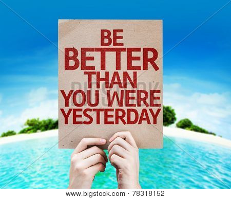 Be Better Than You Were Yesterday card with a beach on background